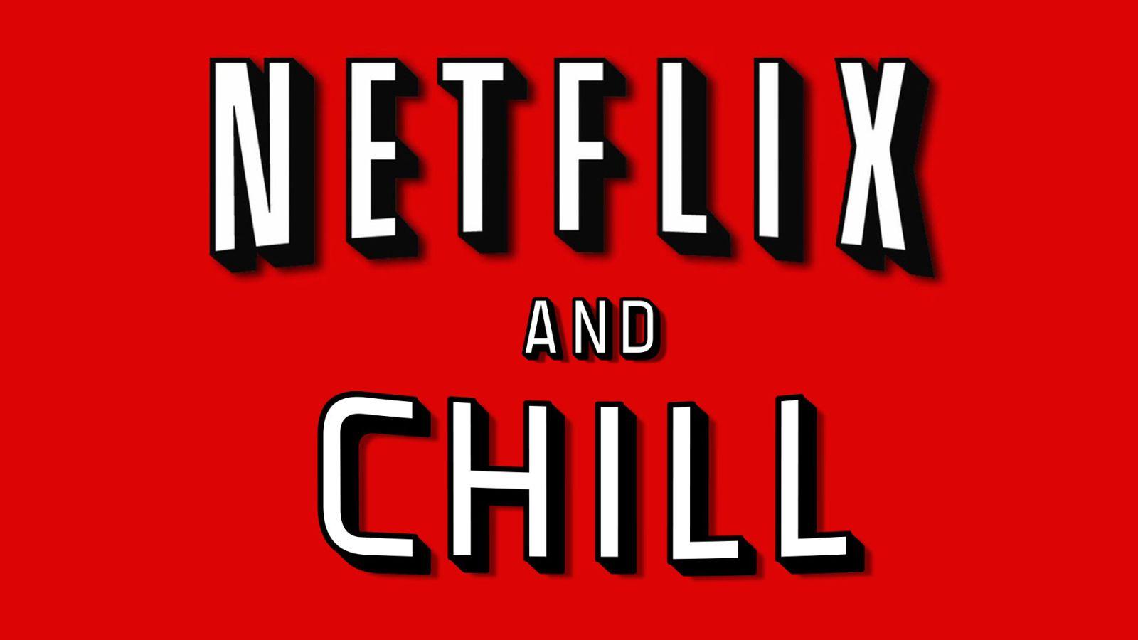 NetflixAndChill
